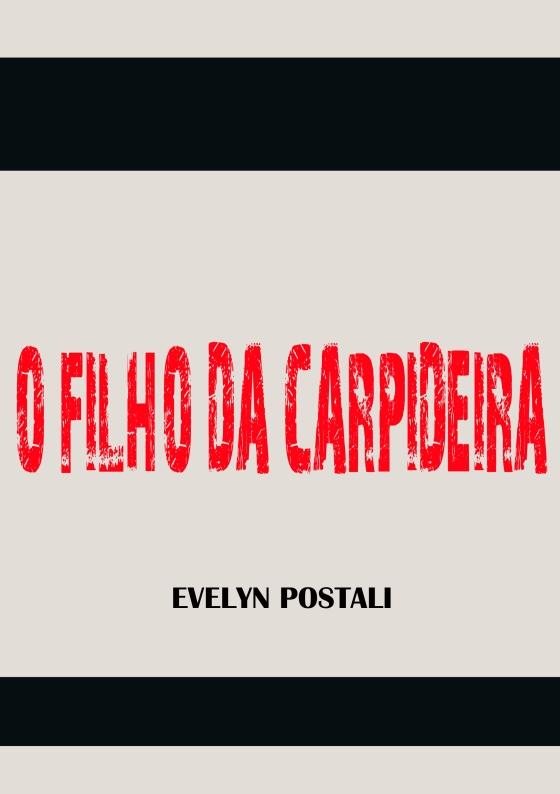 O FILHO DA CARPIDEIRA